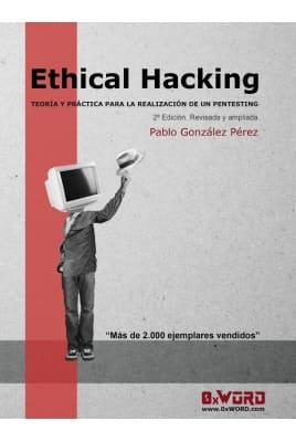 Ethical Hacking: Teoría y práctica para la realización de un pentesting